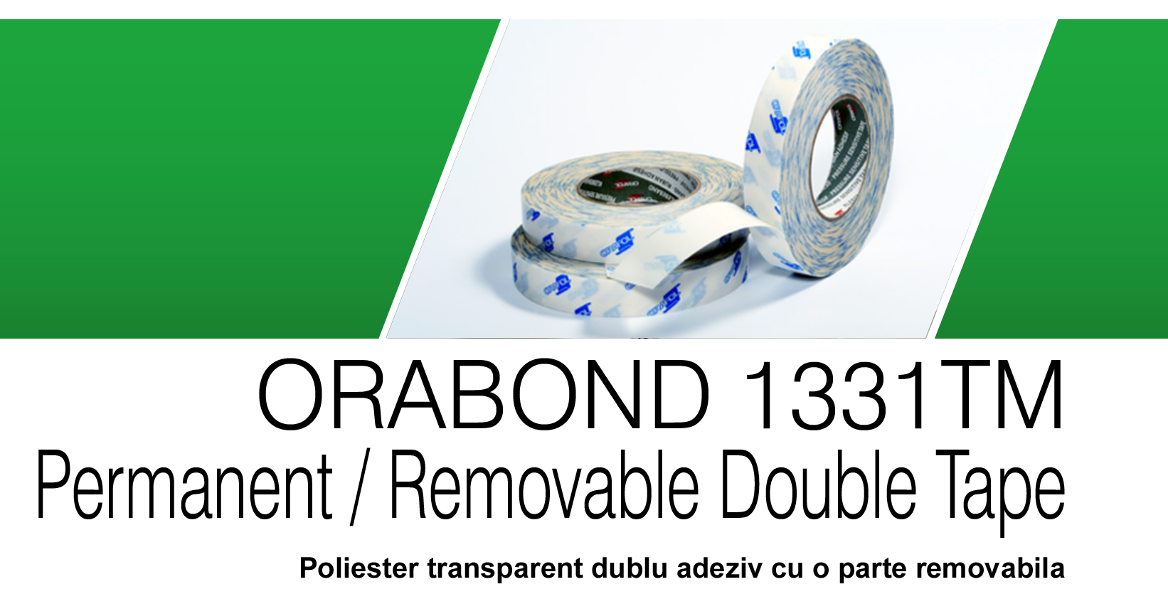ORABOND 1331TM – Permanent / Removable Double Coated Tape