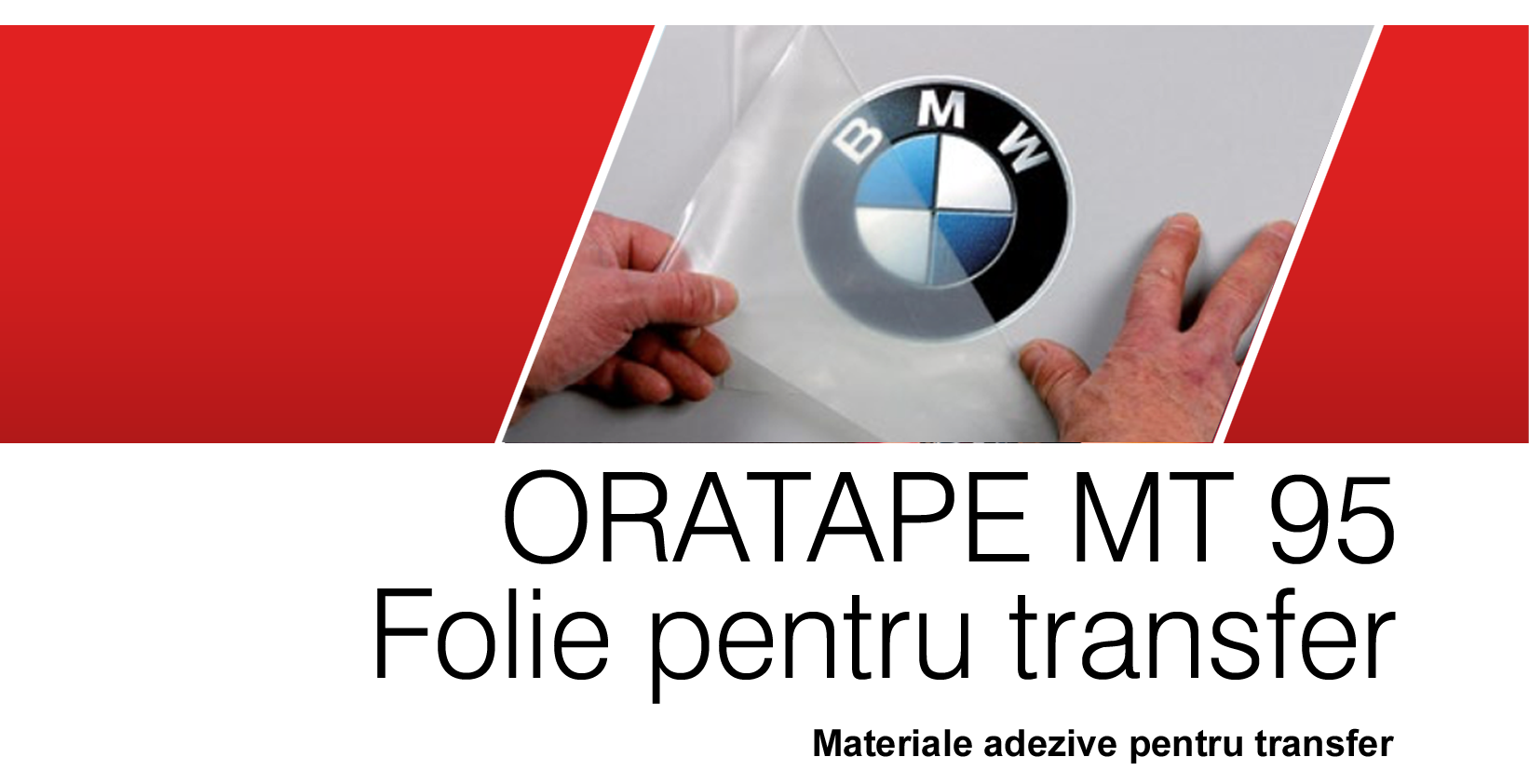 ORATAPE MT95 Application Tape